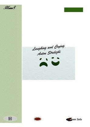 Laughing and Crying piano solo download by Anton Strelezki