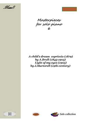 Masterpieces for solo piano 6 by J Martorelli and A Brull