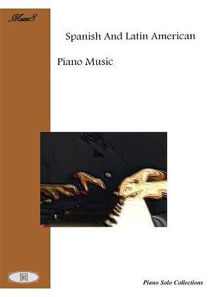 Spanish And Latin American piano solo sheet music
