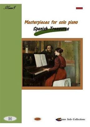 Masterpieces For Solo Piano Spanish Treasures Nogueras