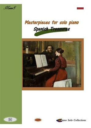 Masterpieces for solo Piano Spanish treasures