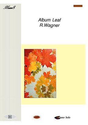 Album Leaf by Wagner