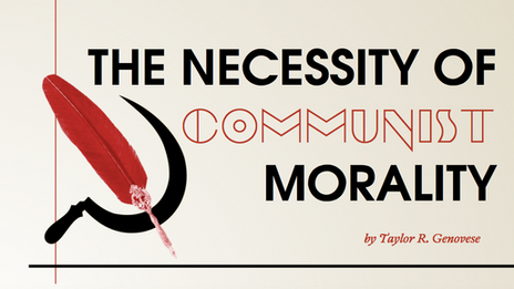 The Necessity of Communist Morality