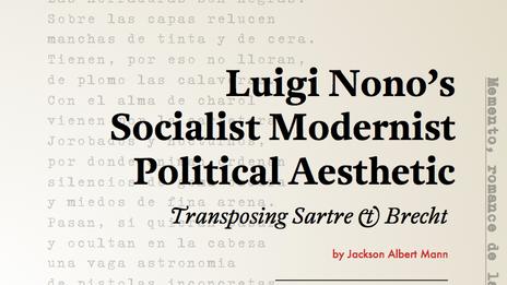 Luigi Nono's Socialist Modernist Political Aesthetic: Transposing Sartre and Brecht