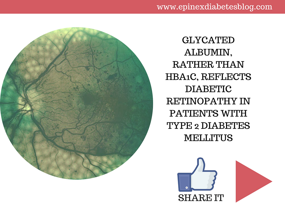 Glycated Albumin, Rather than HbA1c, Reflects Diabetic Retinopathy in Patients with Type 2 Diabetes Mellitus