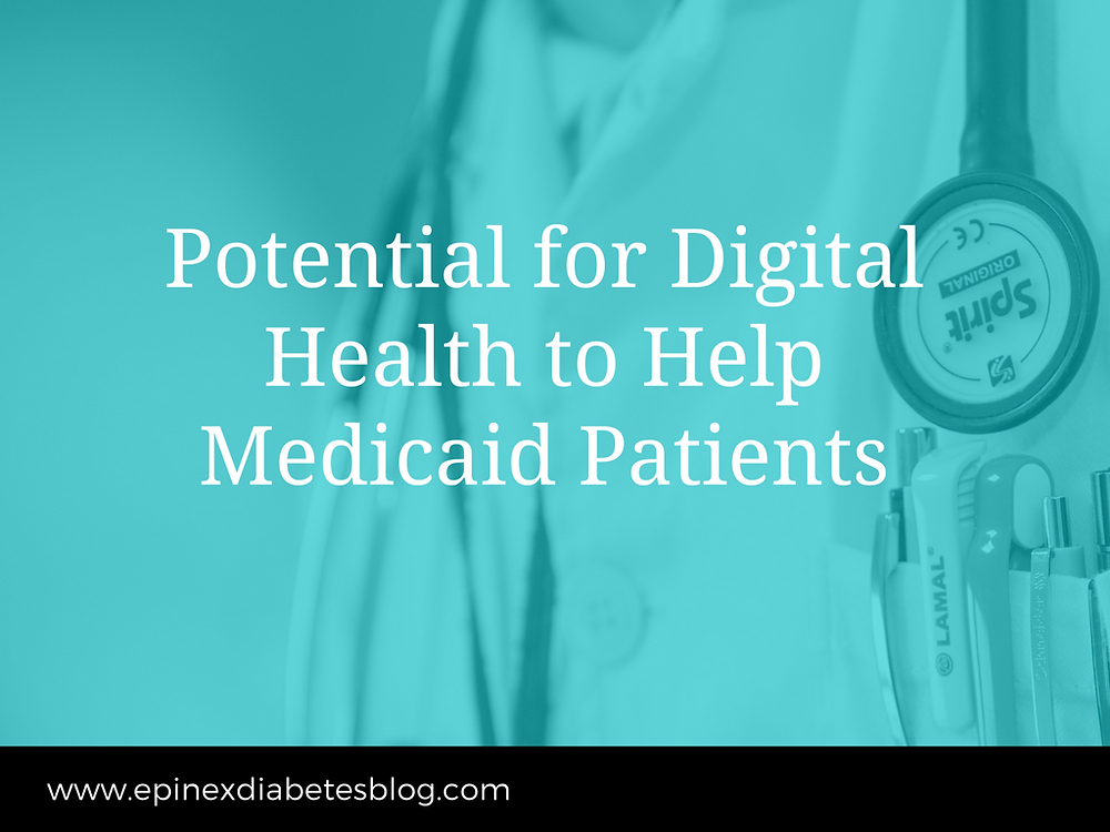 Potential for Digital Health to Help Medicaid Patients