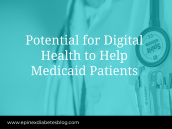 """Potential for Digital Health to Help Medicaid Patients"""