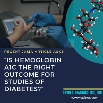 "Recent JAMA Article Asks ""Is Hemoglobin A1c the Right Outcome for Studies of Diabetes?"""