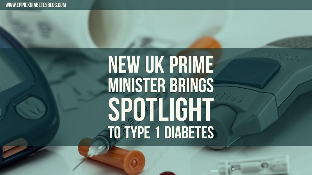 New UK Prime Minister Brings Spotlight to Type 1 Diabetes