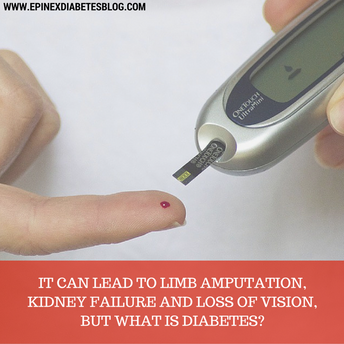 """It can lead to limb amputation, kidney failure and loss of vision, but what is diabetes?"""