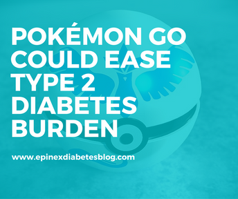 """Pokémon Go could ease Type 2 diabetes burden"""