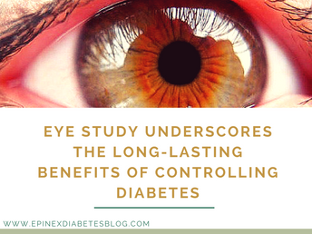 """Eye study underscores the long-lasting benefits of controlling diabetes"""