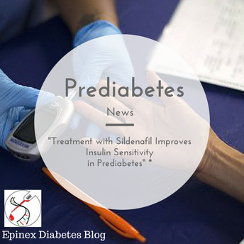 """ For patients with prediabetes, 3-month sildenafil treatment improves insulin sensitivity&quot"