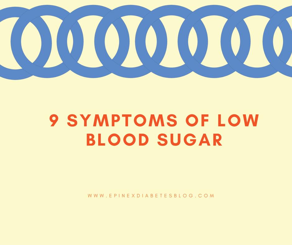 9 Symptoms of Low Blood Sugar