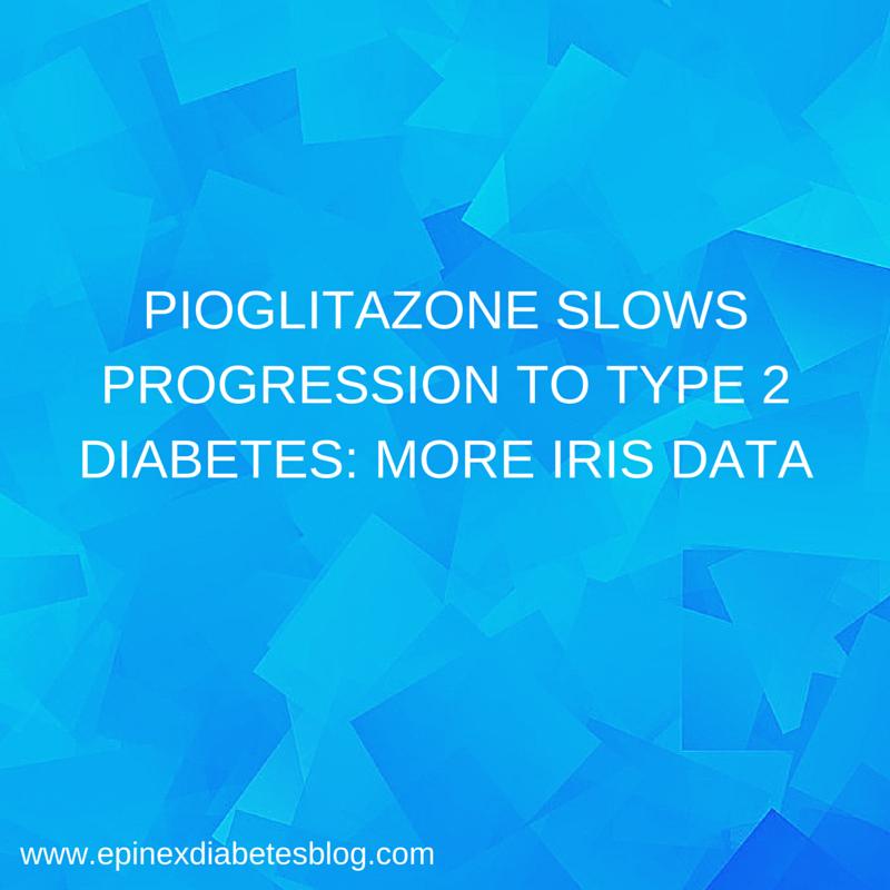 Pioglitazone Slows Progression to Type 2 Diabetes: More IRIS Data