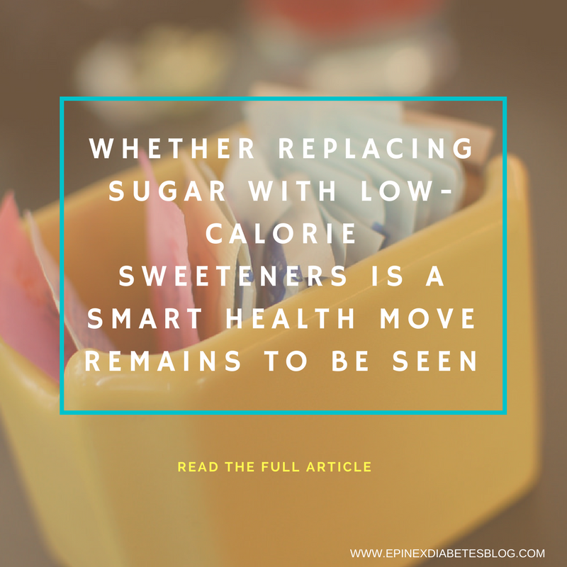 WHETHER REPLACING SUGAR WITH LOW-CALORIE SWEETENERS IS A SMART HEALTH MOVE REMAINS TO BE SEEN