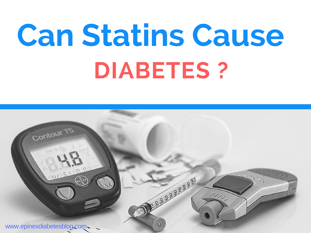 Can Statins Cause Diabetes