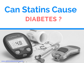 """Can Statins Cause Diabetes?"""