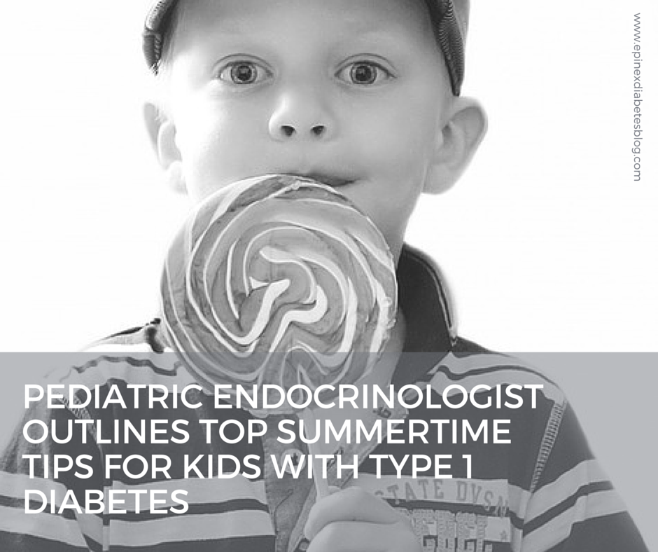 Pediatric endocrinologist outlines top summertime tips for kids with Type 1 diabetes