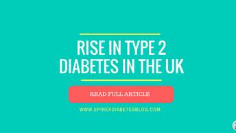 Rise in Type 2 Diabetes in the UK