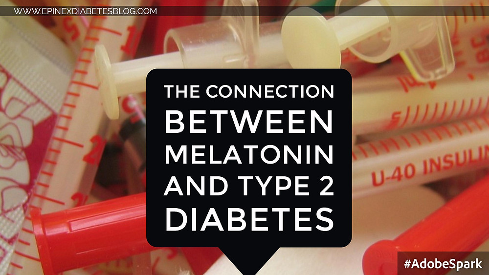 "The Connection Between Melatonin and Type 2 Diabetes June 1, 2016    At first glance it's hard to see a connection between sleep hormones and type 2 diabetes.New research from Sweden's Lund University, however, found that melatonin impaired insulin secretion in certain people.   Click here to read the full article   Source-  httpwww.dailyrxnews.comsleep-hormone-melatonin-can-affect-insulin-secretion-some-people-lund-university-study-found Cell Metabolism, ""Increased Melatonin Signaling Is a Risk Factor for Type 2 Diabetes"" Lund University, ""New findings explain the connection between melatonin and type 2 diabetes"