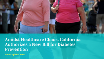 Amidst Healthcare Chaos, California Authorizes a New Bill for Diabetes Prevention