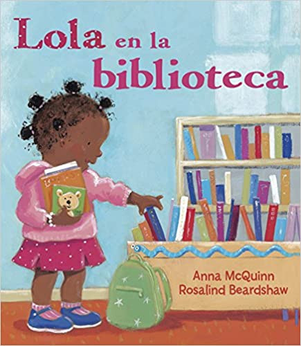 Book cover of Lola Goes to the Library book Spanish version