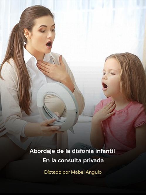 Abordaje de la disfonía infantil en la consulta privada