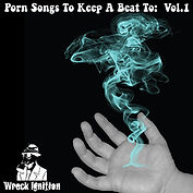 Wreck Ignition Porn Songs To Keep A Beat To