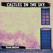 Wreck Ignition Castles In The Sky Single