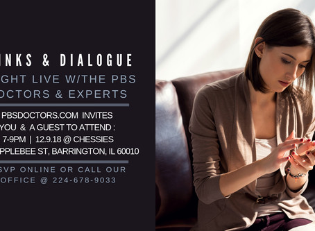 PBSDOCTORS.COM INVITES YOU TO DRINKS & DIALOGUE FRIDAY 12.7.18 7PM @ CHESSIES