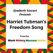 Harriet Freedom Song.jpg