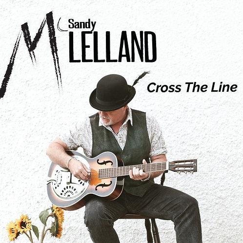 Cross The Line      (CD Hard Copy)