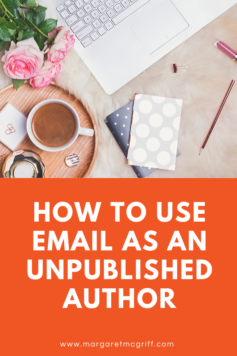 email marketing is a great tool for new writers like you because it helps you grow a tribe of fans that are ready to buy your book when it does come out. Here's how you can use it.