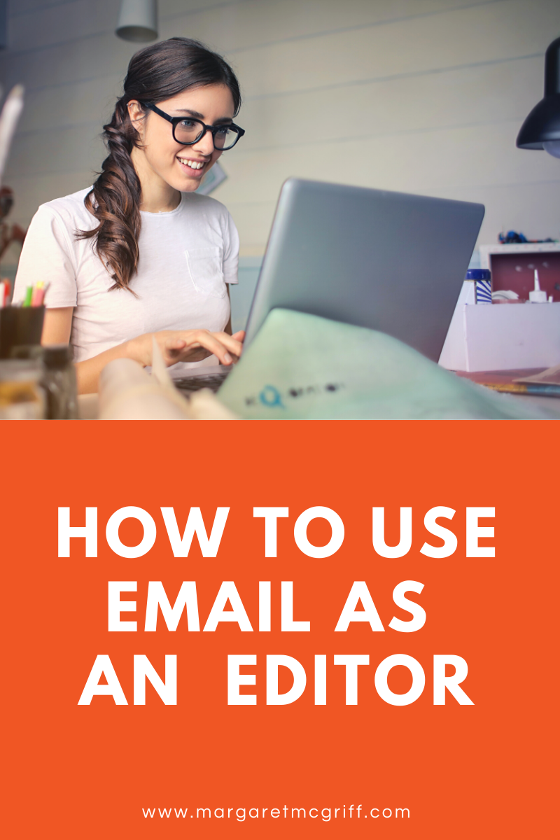 Are you an editor with a few clients under their belt but need a way to bring on more? Email can be a great way to not only keep the ones you have happy but encourage them to refer you to others. Here's how!