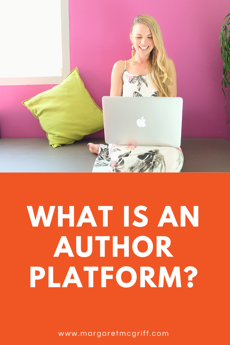 Know you need to build an author platform but aren't quite sure exactly what it is?