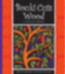 Bouki Cuts Wood illustrated by Cindy Revell