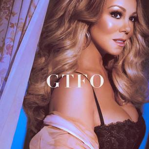Mariah Carey regresa al ruedo musical con 'GTFO'