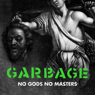 """Fin de la espera: Garbage anuncia la fecha de su álbum """"No gods no masters"""