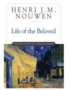 Life of the Beloved (Nouwen)