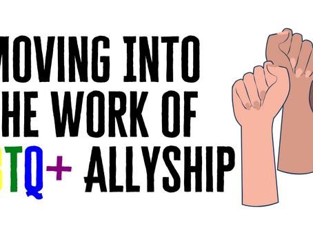 Moving Into LGBTQ+ Allyship