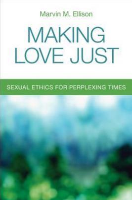 Making Love Just (Ellison)