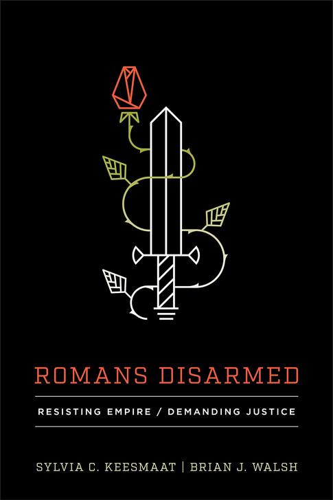 Romans Disarmed (Walsh & Keesmat)
