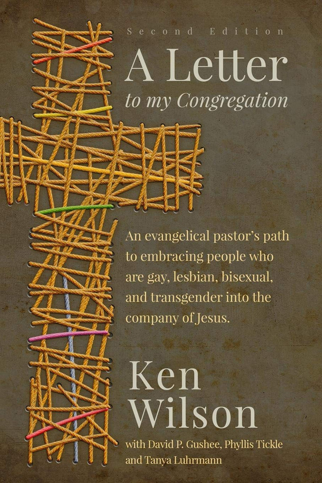 A Letter to my Congregation (Ken Wilson)
