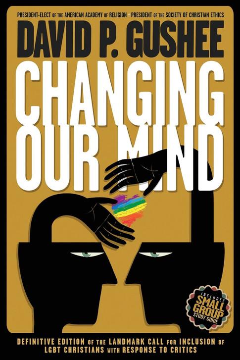 Changing our Mind (David Gushee)