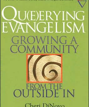 Qu(e)erying Evangelism: Growing a Community from the Outside In