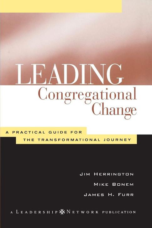 Leading Congregational Change (Herrington, Bonem & Furr)