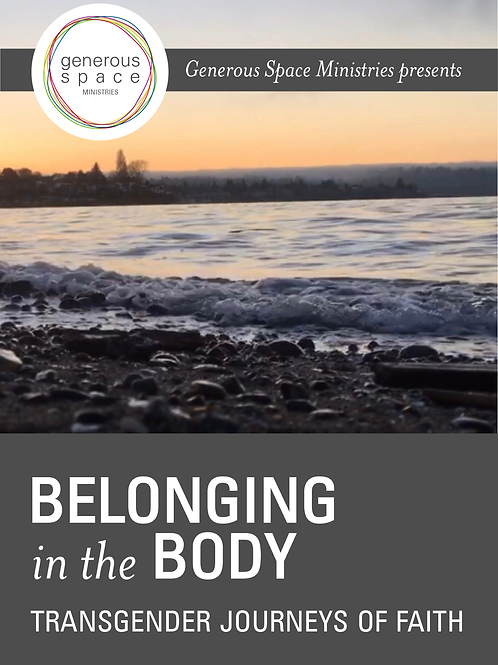 Belonging in the Body: Transgender Journeys of Faith