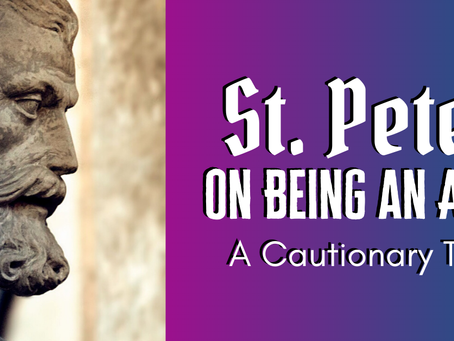 St. Peter on Being an Ally: A Cautionary Tale