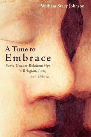 A Time to Embrace (William Stacy Johnson)